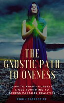The Gnostic Path to Oneness