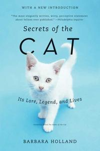 SecretsoftheCatItsLore,Legend,andLives