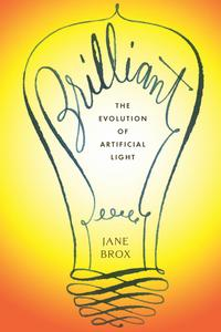 BrilliantTheEvolutionofArtificialLight