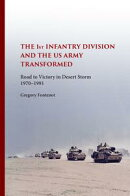 The First Infantry Division and the U.S. Army Transformed