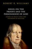 Hegel on the Proofs and the Personhood of God