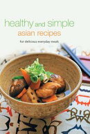 Healthy and Simple Asian Recipes
