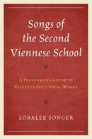 Songs of the Second Viennese School