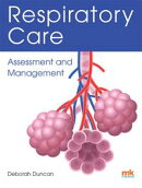 Respiratory Care: Assessment and Management