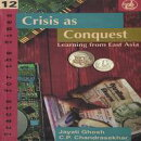 Crisis as Conquest