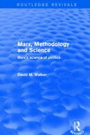 Revival: Marx, Methodology and Science (2001)