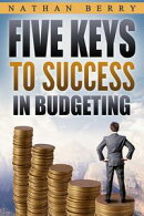 Five Keys to Success in Budgeting