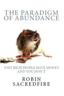 The Paradigm of Abundance