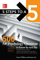 McGraw-Hill's 5 Steps to a 5: 500 AP Psychology Questions to Know by Test Day, 2ed