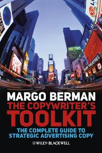 TheCopywriter'sToolkitTheCompleteGuidetoStrategicAdvertisingCopy