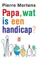 Papa, wat is een handicap?