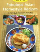 Fabulous Asian Homestyle Recipes