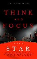 Think and Focus Like a Star