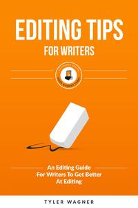 EditingTipsForWritersAuthorsUniteBookSeries,#3