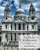 St Paul's Cathedral: archaeology and history