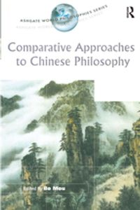ComparativeApproachestoChinesePhilosophy