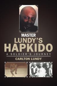MasterLundy'sHapkidoASoldier'sJourney