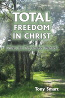 Total Freedom in Christ