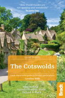 The Cotswolds (Slow Travel): Including Stratford-upon-Avon, Oxford & Bath