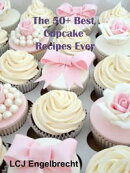 The 50+ Best Cupcake Recipes Ever