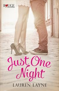 JustOneNight:ARougeContemporaryRomance(Sex,Love&Stiletto#3)
