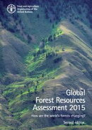 Global Forest Resources Assessment 2015. How are the World's Forests Changing? Second edition