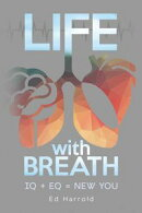Life With Breath