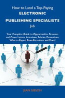 How to Land a Top-Paying Electronic publishing specialists Job: Your Complete Guide to Opportunities, Resume…