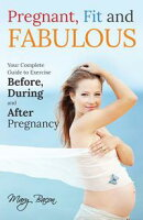Pregnant, Fit and Fabulous