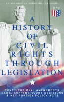 A History of Civil Rights Through Legislation: Constitutional Amendments, Laws, Supreme Court Decisions & Ke…