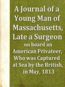 A Journal of a Young Man of Massachusetts