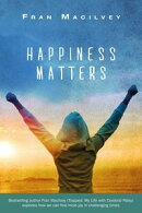 Happiness Matters