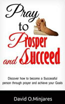 PRAY TO PROSPER AND SUCCEED