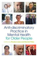 Anti-discriminatory Practice in Mental Health Care for Older People