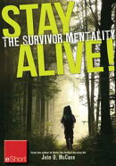 Stay Alive - The Survivor Mentality eShort