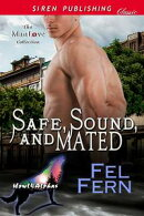 Safe, Sound, and Mated