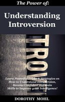 The Power of Understanding Introversion