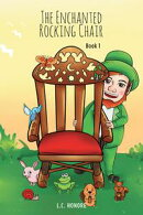 The Enchanted Rocking Chair: Book 1