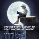 Stories short enough to read anytime, anywhere