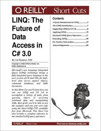 LINQ:TheFutureofDataAccessinC#3.0TheFutureofDataAccessinC#3.0