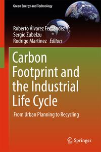 CarbonFootprintandtheIndustrialLifeCycleFromUrbanPlanningtoRecycling