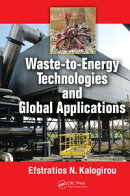 Waste-to-Energy Technologies and Global Applications