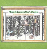 ThroughGrandmother'sWindow