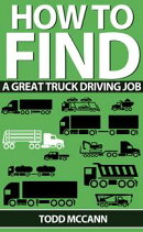 How to Find a Great Truck Driving Job