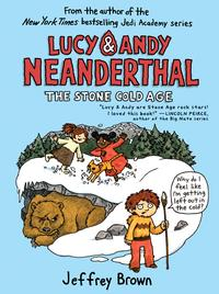 Lucy&AndyNeanderthal:TheStoneColdAge