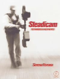SteadicamTechniquesandaesthetics