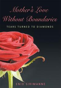 Mother'sLoveWithoutBoundariesTearsTurnedtoDiamonds