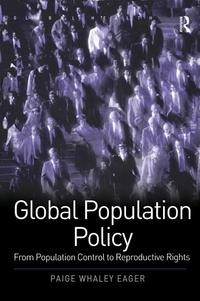 GlobalPopulationPolicyFromPopulationControltoReproductiveRights