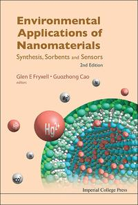EnvironmentalApplicationsofNanomaterialsSynthesis,SorbentsandSensors