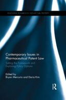 Contemporary Issues in Pharmaceutical Patent Law